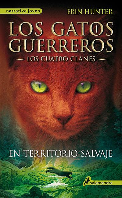 Los Gatos Guerreros <br> Saga I: Los Cuatro Clanes