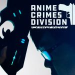Anime Crimes Division