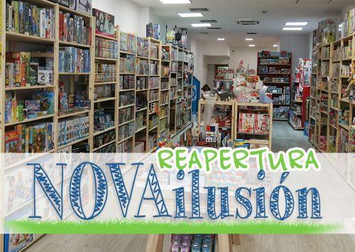 Reapertura de NOVAilusión ¡Este rinconcito mágico crece!