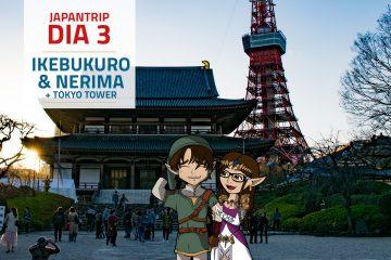 Ikebukuro & Nerima + Tokyo Tower | JapanTrip Día 3